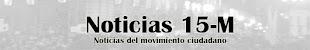 NOTICIAS 15- M
