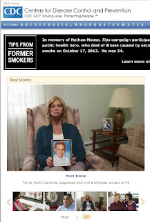 "Screenshot of the Tips From Former Smokers website. Visible text includes the CDC's logo, with text, ""Centers for Disease Control and Prevention: CDC 24/7: Saving Lives, Protecting People."" A header above rotating photos is cut off but reads, ""TIPS FROM FORMER SMOKERS: In memory of Nathan Moose, Tips campaign participa... public health hero, who dies of illness caused by seco... smoke on October 17, 2013. He was 54... Learn more ab..."" Below, there is a photo of Terrie, mentioned in the blog post."