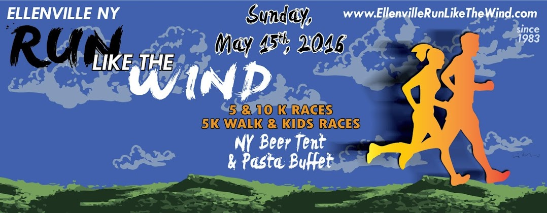 Ellenville Run Like the Wind, 5K & 10K race, Sunday May 17th, 2015