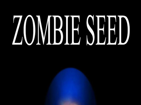 Summer of Zombie: Teaser, P.M. Barnes' Zombie Seed