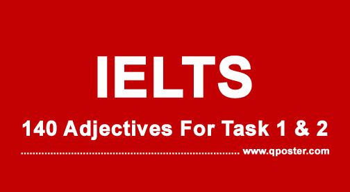 140 Top Adjectives For IELTS Writing Task 1 and 2