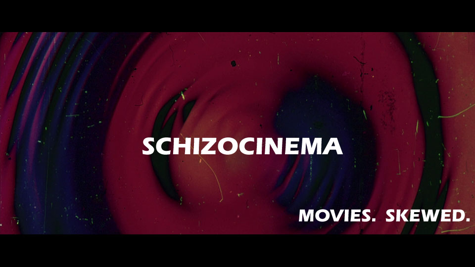 Schizocinema