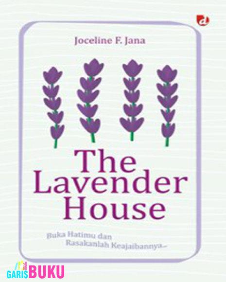 http://garisbuku.com/shop/the-lavender-house-bukalah-hatimu-dan-rasakanlah-keajaibanya/