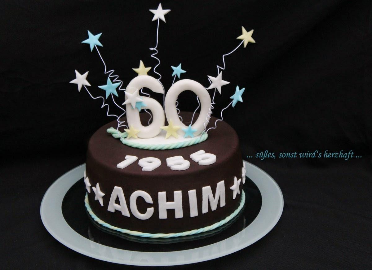 Süßes Sonst Wirds Herzhaft Schnelle Geburtstagstorte Zum 60