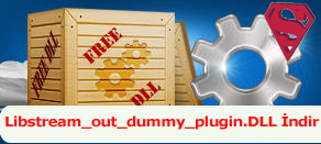Libstream_out_dummy_plugin.dll Hatası çözümü.