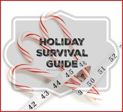Holiday Survival Guide, Holiday Healthy Recipes, tips for eating at restaurants, Thanksgiving Recipes, Christmas Healthy Recipes, Clean Eating for the holidays, Holiday accountability
