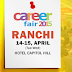 24th CAREER FAIR - RANCHI