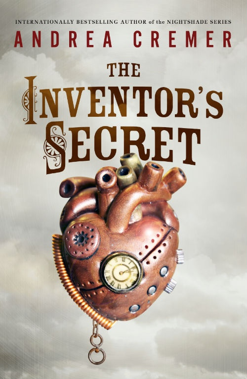 Cover Revealed: The Inventor's Secret by Andrea Cremer