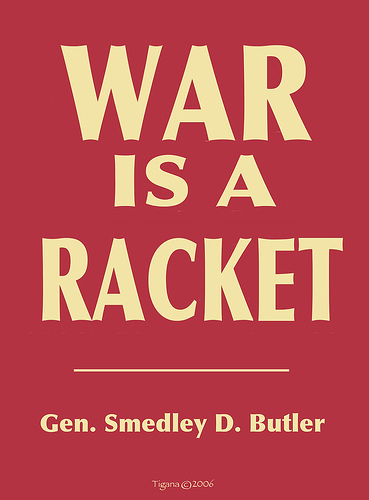 analysis war is a racket War is a racket: the antiwar classic by america's most decorated soldier [smedley d butler, adam parfrey] on amazoncom free shipping on qualifying offers  general smedley butler's frank book shows how american war efforts were animated by big-business interests.
