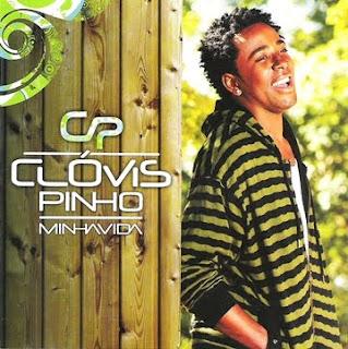 Clovis Pinho - Minha Vida (2009)