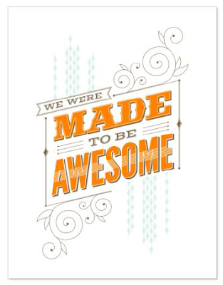 Made To Be Awesome - Digital Download