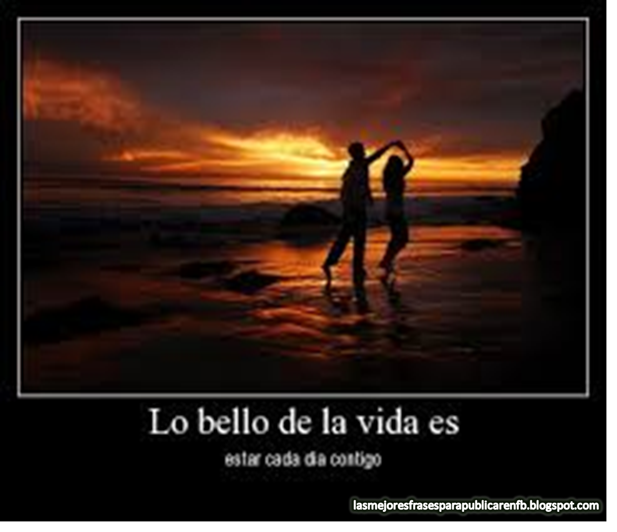 Frases Para Enamorar: Lo Bello De La Vida Es Estar Cada Día Contigo