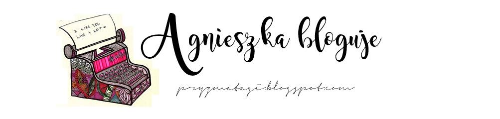 Agnieszka bloguje