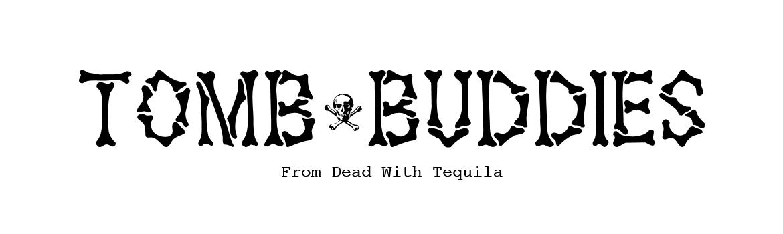 Tomb Buddies