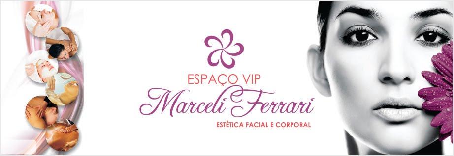Espaço Vip Marceli Ferrari