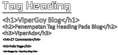 Penempatan Tag Heading Pada Blog ViperGoy