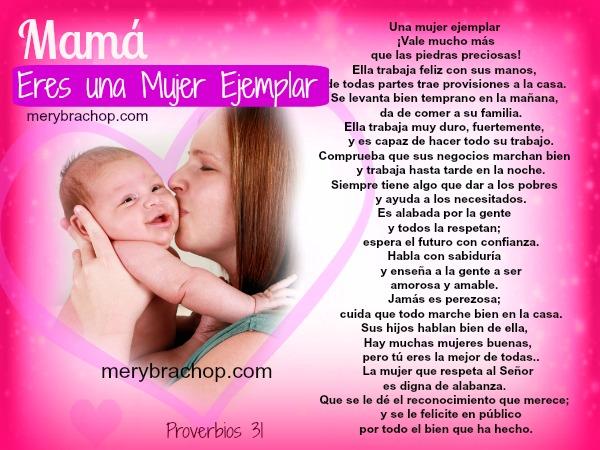Bonitas frases para madre, feliz día mamá, cómo es una madre ejemplar. Proverbios 31, Biblia. Imagen cristiana para mamá