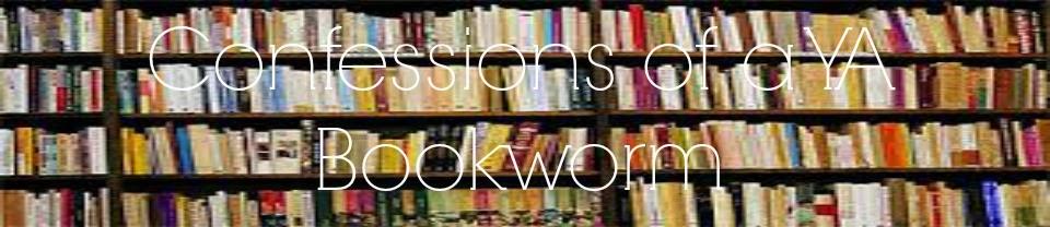Confessions of a YA Bookworm