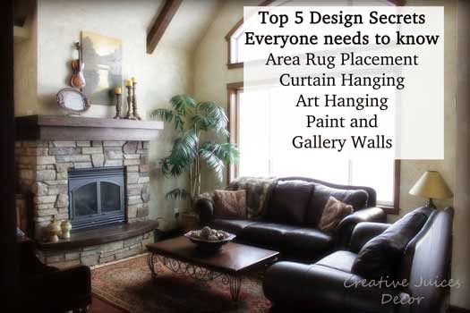 Interior Design Secrets creative juices decor: my top 5 interior design secrets