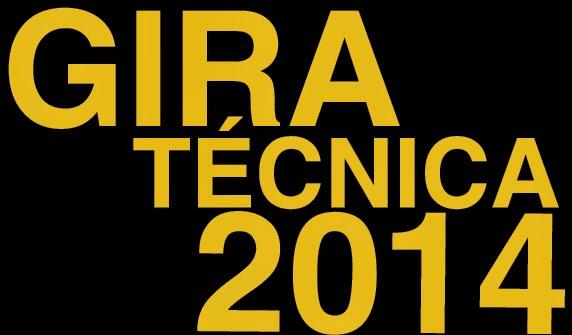 Información Gira Técnica 2014