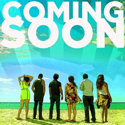 Coming Soon starring Andi Eigenmann, Boy2 Quizon, Cholo Barretto, Dominic Roco, Carla Humphries and Glaiza de Castro
