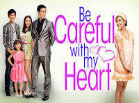 Watch Be Careful With My Heart, Philippine daytime tv drama, ABS-CBN show, Jodi Sta. Maria, Richard Yap, Papa Chen, Kapamilya Teleserye, TV network, Kapamilya Channel