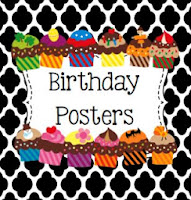 http://www.teacherspayteachers.com/Product/Birthday-Posters-775924