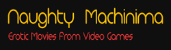 ★ Naughty Machinima ★