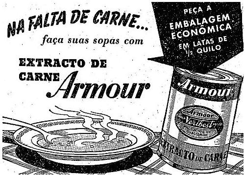 Produto comercializado em época em que faltou carne no mercado, durante segunda guerra mundial.
