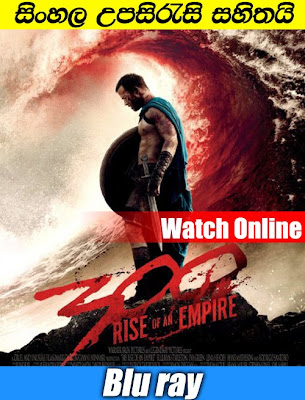 300 Rise of an Empire 2014 Watch Online With Sinhala Subtitle