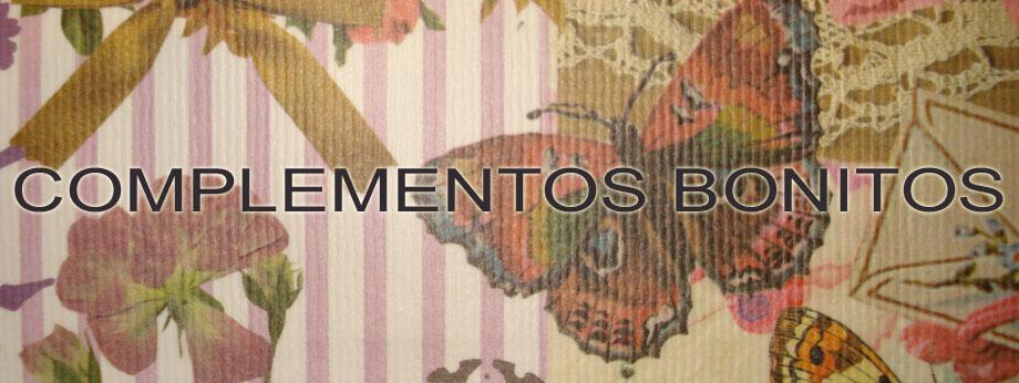 COMPLEMENTOS BONITOS