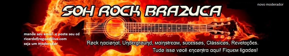 Soh Rock Brazuca