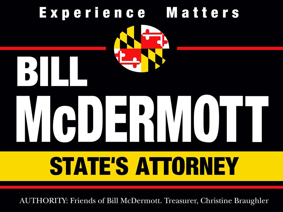 Bill McDermott For Worcester County State's Attorney