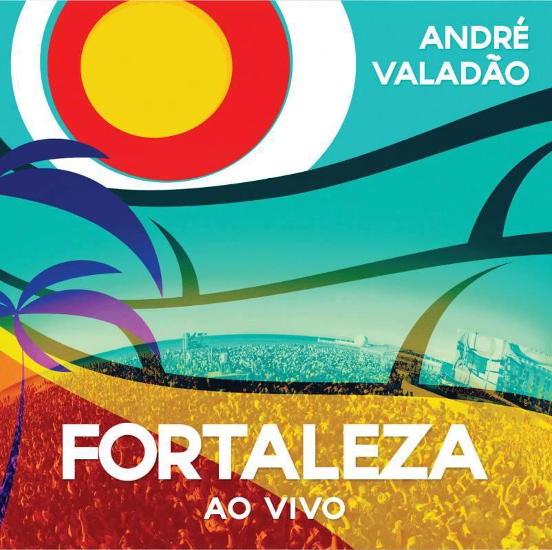 Andr� Valad�o - Fortaleza - Playback