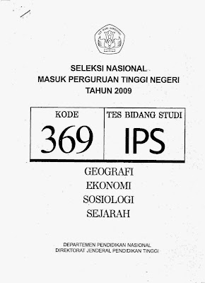 Naskah Soal Snmptn 2009 Tes Bidang Studi Ips Kode Soal 369