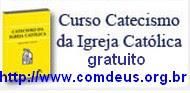 Curso Online - Catecismo da Igreja Católica ao vivo!!!
