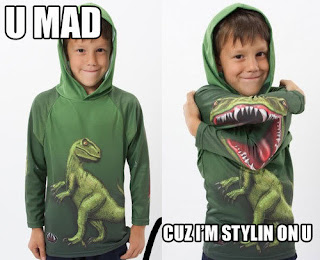 u mad cuz im stylin on you dinosaur hoodie