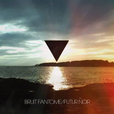 bruitfantome Bruit Fantôme – Futur noir EP [8.5]