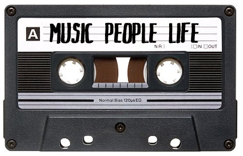 MUSIC PEOPLE LIFE