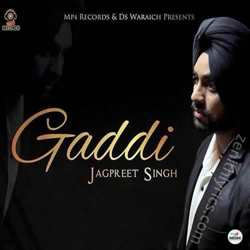 Gaddi Song by Jagpreet Singh