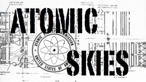 <center>Atomic Skies</center>
