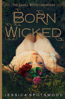 Cover Reveal: Born Wicked by Jessica Spotswood