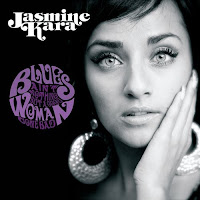 Jasmine Kara - Blues Ain\'t Nothing But A Good Woman Gone Bad
