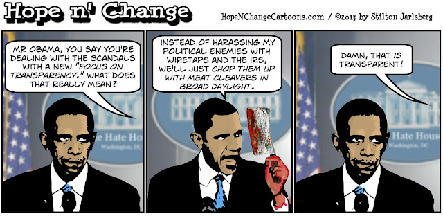 obama, obama jokes, political humor, stilton jarlsberg, hope n' change, hope and change, benghazi, terror, irs, Islam, transparency, scandals