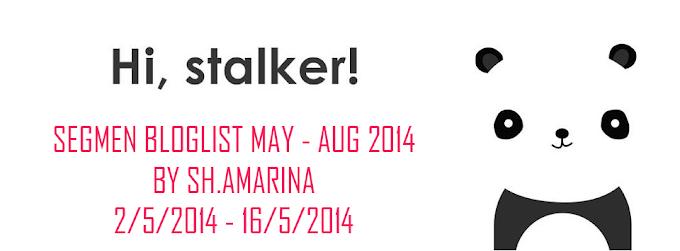 Segmen Bloglist May - Aug 2014 by Sh.Amarina