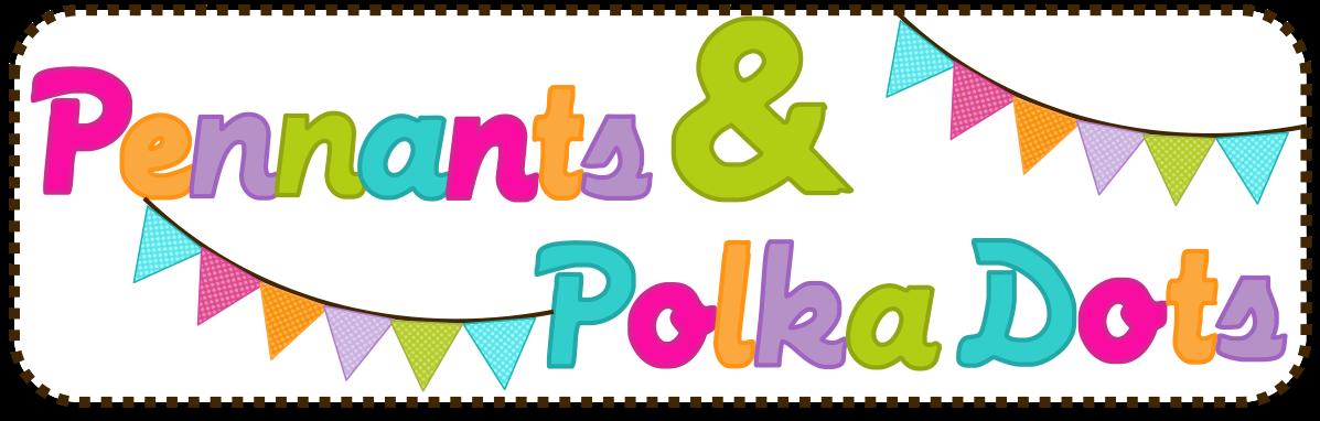 Pennants & Polkadots