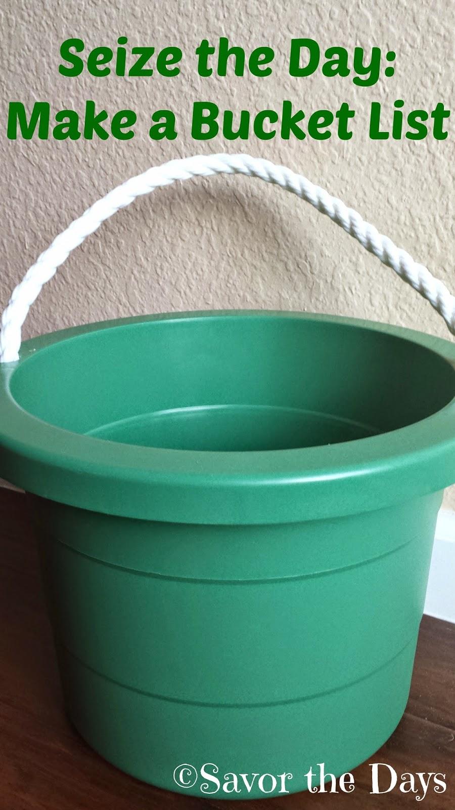 Seize the Day - Make a Bucket List