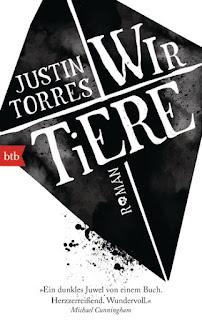Wir Tiere von Justin Torres