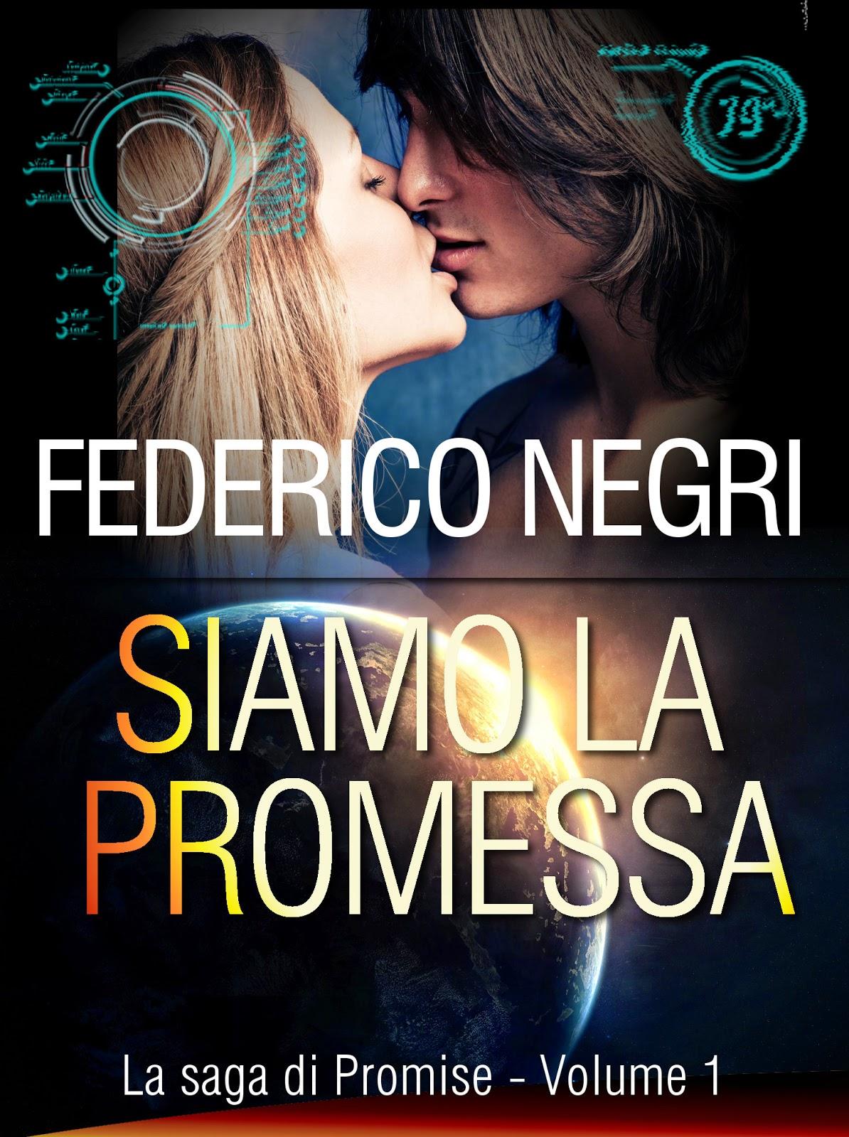 http://www.amazon.it/Siamo-promessa-saga-Promise-Vol-ebook/dp/B00KRGL61Y