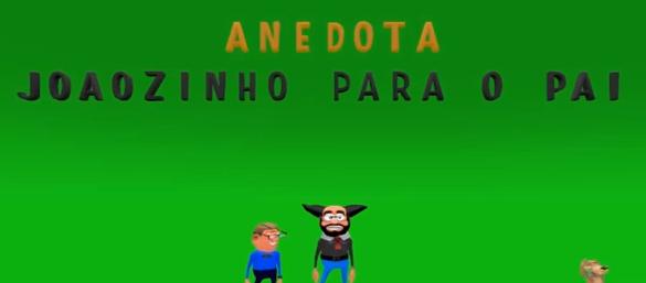 Pai e o Joãozinho